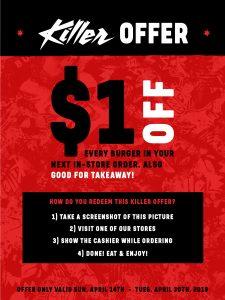 $1 off your next Killer Burger